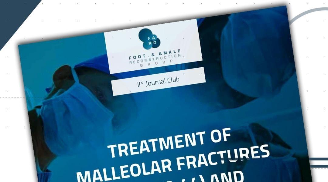 2° Journal Club F.A.R.G: a Parma per il trattamento delle fratture malleolari e le sequele